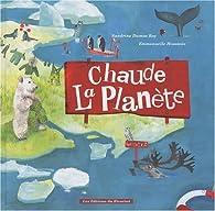 Chaude la planète ! par Sandrine Dumas-Roy