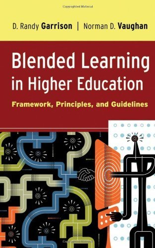 Blended Learning in Higher Education: Framework, Principles, and Guidelines 1st (first) Edition by Garrison, D. Randy, Vaughan, Norman D. (2007)
