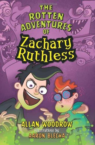 The Rotten Adventures Of Zachary Ruthless #1: Woodrow, Allan:  9780062005878: Books - Amazon.ca