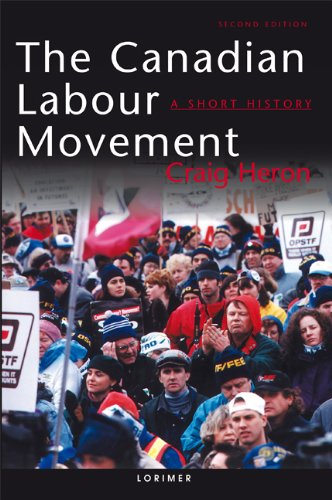 an introduction to the history of the canadian labor movement The role of american labor movement in the history of the united states of america.