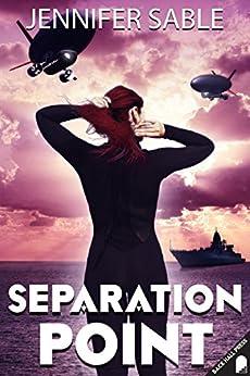 Separation Point by [Sable, Jennifer]