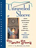 Unraveled Sleeve (A Needlecraft Mystery Book 4)