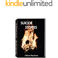 Suicide stories: Eight stories of eight different people who committed suicide…