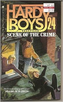 Scene of the Crime (Hardy Boys Casefiles No. 24)