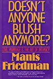 Doesn't Anyone Blush Anymore?, Manis Friedman, 0060628545