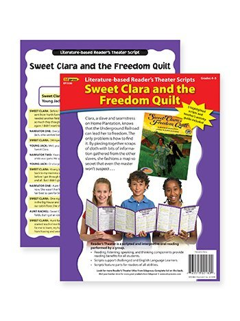 Sweet Clara and the Freedom Quilt Reader's Theater, Grades 4-5 by (Readers Theater Sweet)