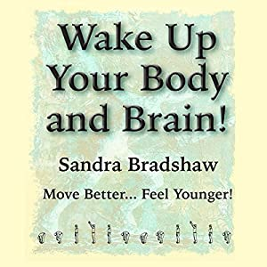 Wake Up Your Body and Brain Audiobook