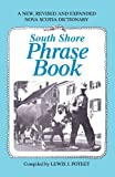 South Shore Phrase Book, Lewis Poteet, 0595311946
