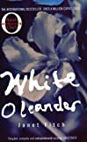 Front cover for the book White Oleander by Janet Fitch