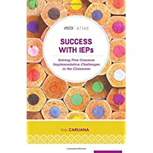 Success with IEPs: Solving Five Common Implementation Challenges in the Classroom (ASCD Arias)