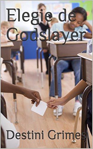 Elegie de Godslayer (French Edition)