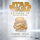 Eine neue Hoffnung: Star Wars Episode 4