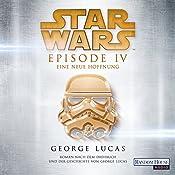 Eine neue Hoffnung (Star Wars Episode 4) | George Lucas