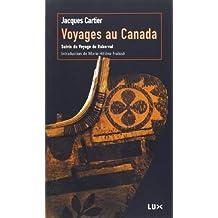 VOYAGES AU CANADA : SUIVI DU VOYAGE DE ROBERVAL