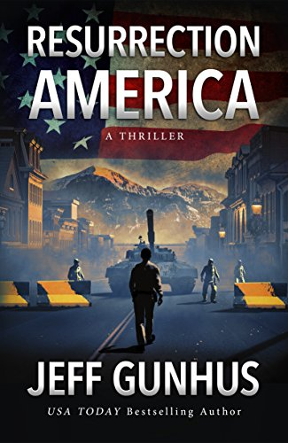 Resurrection America (A Gripping, Action-Packed Thriller) cover