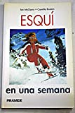 img - for Esqui En Una Semana (Spanish Edition) book / textbook / text book
