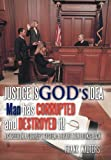Justice Is God's Idea, Frank Walters, 1463434960