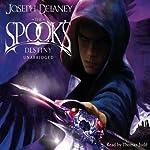 The Spook's Destiny: Wardstone Chronicles 8 | Joseph Delaney