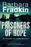 #9: Prisoners of Hope: An Amanda Doucette Mystery