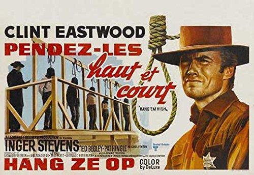 Hang Em High Poster Belgian 27x40 Clint Eastwood Inger Stevens Ed Begley Sr.