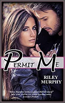 PERMIT ME by [Murphy, Riley]