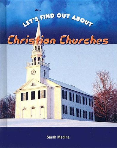 Christian Churches (LET'S FIND OUT ABOUT) pdf
