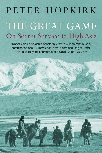 The great game : on secret service in high Asia