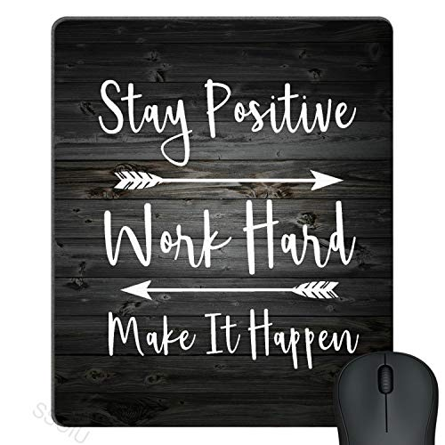 SSOIU Gaming Mouse Pad Custom, Stay Positive Work Hard and Make It Happen Inspirational Quotes Art Rustic Black Old Wood White Quote Custom Large Mouse Pad