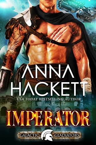 Imperator: A Scifi Alien Romance (Galactic Gladiators Book 11) cover