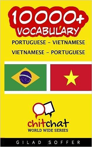 10000+ Portuguese - Vietnamese Vietnamese - Portuguese Vocabulary