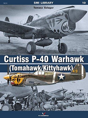 Curtiss P-40 Warhawk: (Tomahawk/Kittyhawk) (SMI (Curtiss P-40 Warhawk)