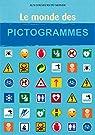 Le monde des pictogrammes par Samoyault