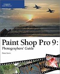 Paint Shop Pro 9: Photographers' Guide