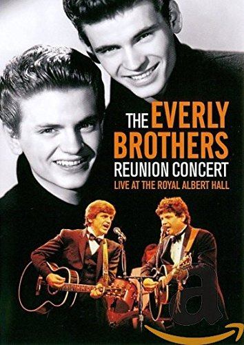 The Everly Brothers: The Reunion Concert  [DVD] [2010] - Everly Dvd Brothers