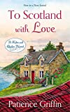 quilt book fiction - To Scotland with Love (Kilts and Quilts)