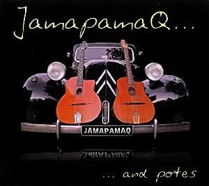 Jamapamaq & Potes