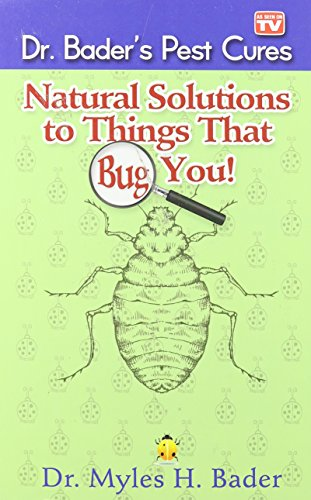 Natural Solutions to Things That Bug You