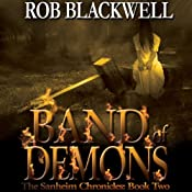 Band of Demons: The Sanheim Chronicles, Book 2 | Rob Blackwell