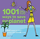 1001 Little Ways to Save Our Planet, Esme Floyd, 1847320104