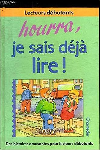 Hourra Je Sais Deja Lire Amazon Fr Livres Anglais Et