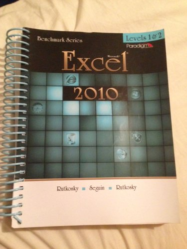 MICROSOFT EXCEL 2010:LEVELS 1+2 - Textbook ONLY