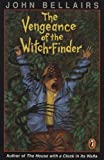 The Vengeance of the Witch-Finder, John Bellairs and Brad Strickland, 0140375112