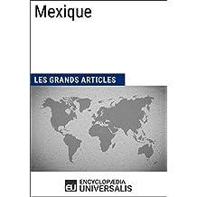 Mexique: Géographie, économie, histoire et politique (French Edition)