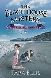 The Beach House Mystery (Samantha Wolf Mysteries Book 3)