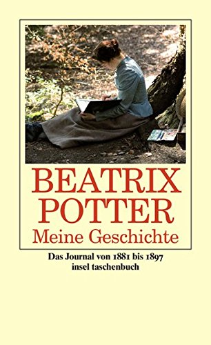 Meine Geschichte  Das Journal 1881 Bis 1897  Insel Taschenbuch