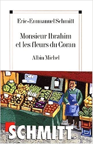 Monsieur Ibrahim Et Les Fleurs Du Coran French Edition