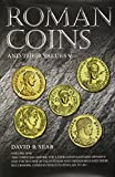 img - for Roman Coins and Their Values: Volume V: The Christian Empire: the Later Constantinian Dynasty and the Houses of Valentinian and Theodosius and Their Successors, Constantine II to Zeno, AD 337 - 491 book / textbook / text book