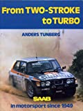 From 2-Stroke to Turbo Saab, Tunberg, A, 0900549572