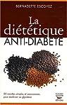 La diététique anti-diabète par Escoyez