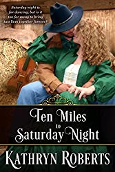 Ten Miles To Saturday Night